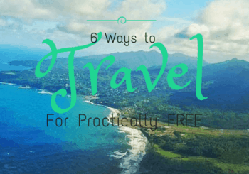 6 Ways to Travel for Practically Free