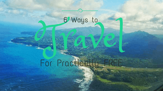 6 ways to travel for free