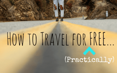 How to Travel for Free… (Practically)