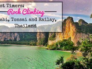 First Timers: Rock Climbing Krabi, Tonsai and Railay, Thailand