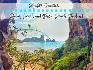 Krabi's Beauties: Railay Beach and Tonsai Beach, Thailand