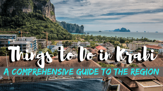 Things to Do in Krabi, Thailand –  A Comprehensive Guide to the Region