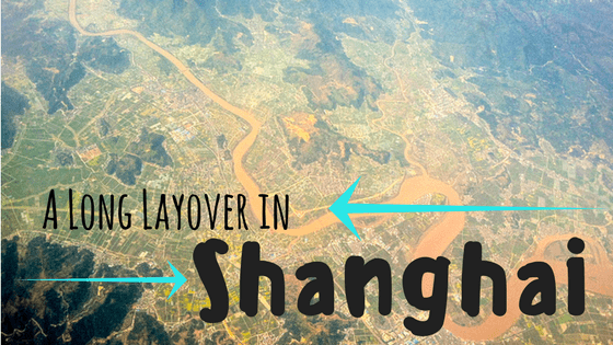 A Long Layover in Shanghai