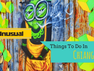 7 Unusual Things To Do in Chiang Mai