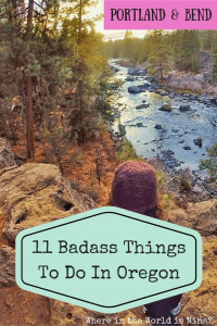 11 badass things to do in Oregon - Portland and Bend
