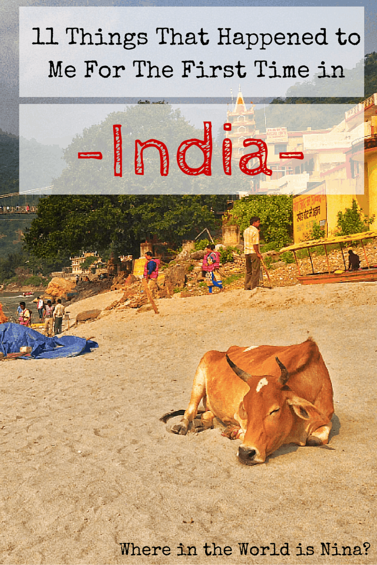 11 Things That Happened while Visiting India for the first ...