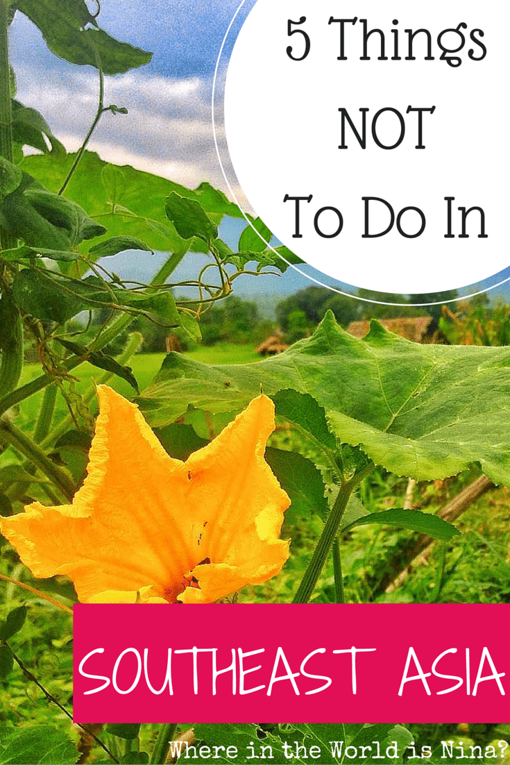 things not to do in southeast asia