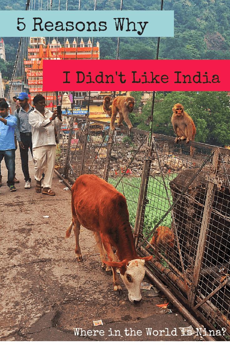 Why I didnt like india
