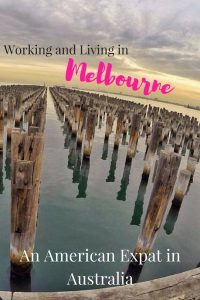 Working and Living in Melbourne American Expat in Australia