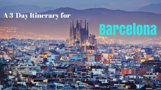 3 Days In Barcelona Itinerary: Culture, Beaches, Sunsets, Tapas & More