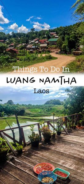What to do in Luang Namtha and muang sing
