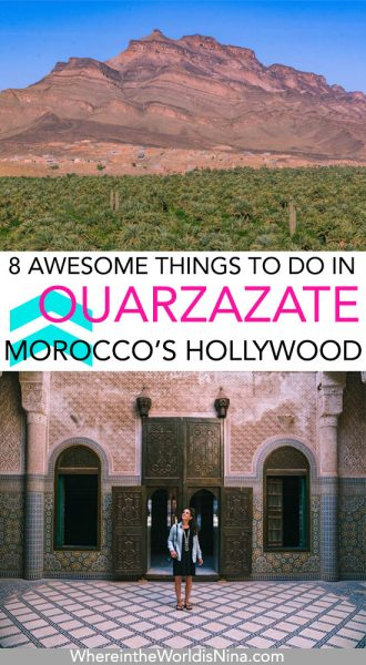 8 Things to Do in Ouarzazate: A Movie Buff's Paradise in Morocco