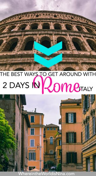 How to Spend 2 Days in Rome: The Best Rome Guided Tours!