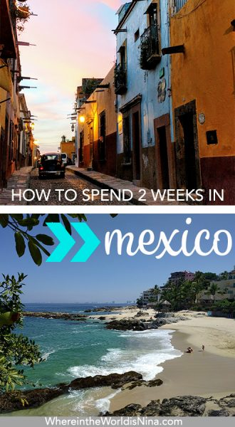 Backpacking Mexico: A 2-Week Mexico Itinerary for Beach and Mountain Lovers