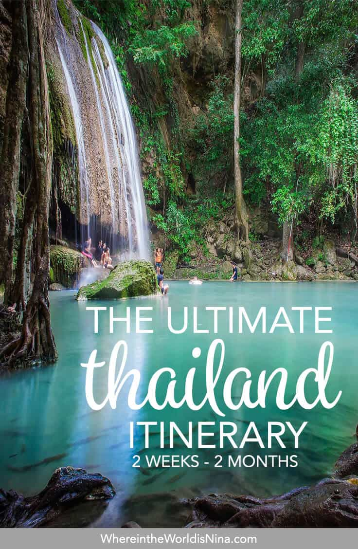 An Adventurous Thailand Itinerary: 2 Weeks - 2 Months
