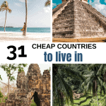 Best Cheap Countries to Live In