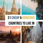 31 Cheapest Countries to Live in