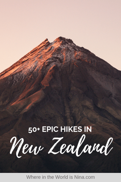 50+ Adventurous Hikes in New Zealand & Hiking Tips