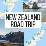 New Zealand Road Trip Itinerary—2 Weeks to 2 Months + Costs and Tips