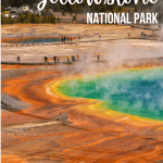 1-5 Day Itinerary for Yellowstone National Park