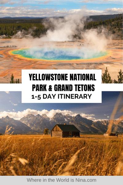 Yellowstone and Grand Teton Itinerary