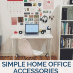 Simple Home Office Accessories