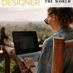 How to be a Graphic Designer and Travel the World