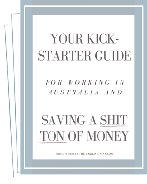 *FREE* KICKSTARTER GUIDE TO LIVING AND WORKING IN AUSTRALIA!