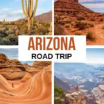 Your Arizona Road Trip Guide