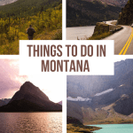 Best Things to do on a Montana Road Trip