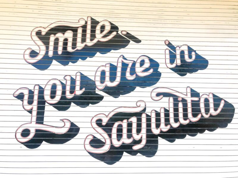 Smile you are in Sayulita Mural in Sayulita, Mexico